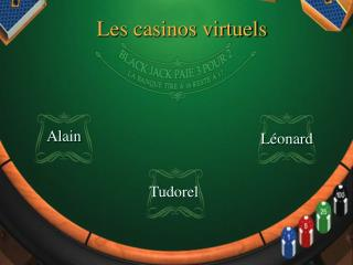 Les casinos virtuels