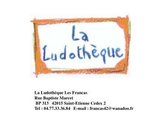 La Ludothèque Les Francas Rue Baptiste Marcet