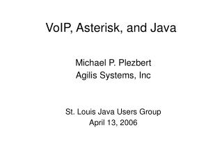 VoIP, Asterisk, and Java
