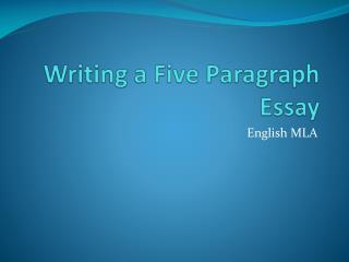 Writing a Five Paragraph Essay