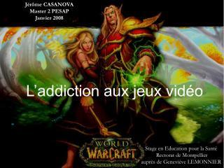 L'addiction aux jeux vidéo