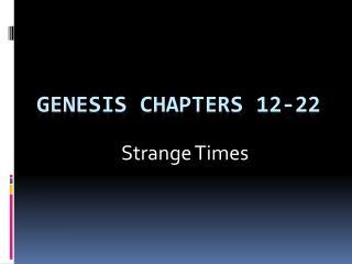 Genesis Chapters 12-22