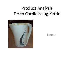Product Analysis Tesco Cordless Jug Kettle