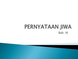 PERNYATAAN JIWA