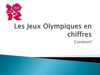 Les  Jeux Olympiques  en  chiffres