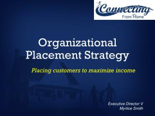 Organizational Placement Strategy