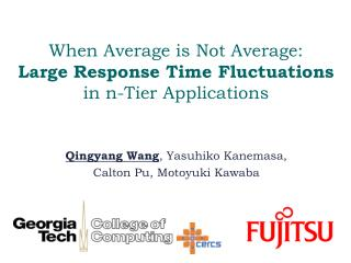 When Average is Not Average:  Large Response Time Fluctuations  in n-Tier Applications