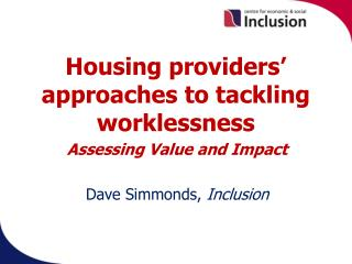 Housing providers' approaches to tackling worklessness