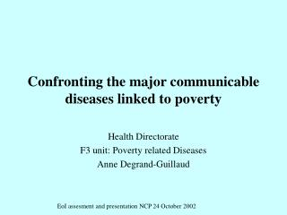 Confronting the major communicable diseases linked to poverty