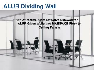 ALUR Dividing Wall
