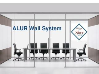 ALUR Wall System