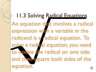 11.3 Solving Radical Equations