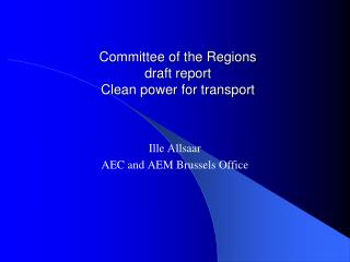 Committee of the Regions draft report Clean power for transport