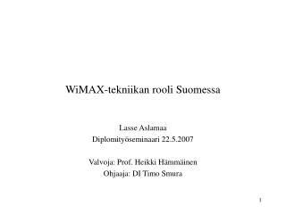 WiMAX-tekniikan rooli Suomessa