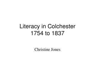 Literacy in Colchester  1754 to 1837