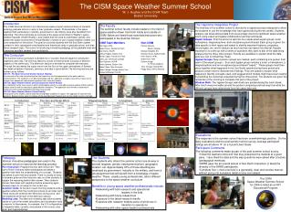 The CISM Space Weather Summer School W. J. Hughes and the CISM Team Boston University