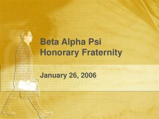 Beta Alpha Psi Honorary Fraternity