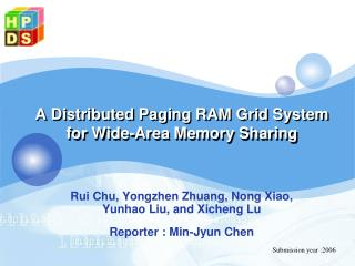 A Distributed Paging RAM Grid System for Wide-Area Memory Sharing