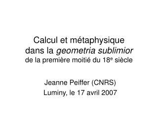 Calcul et métaphysique  dans la  geometria sublimior de la première moitié du 18 e  siècle