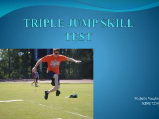 TRIPLE JUMP SKILL TEST