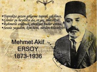 Mehmet Akif ERSOY 1873-1936