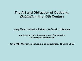 The Art and Obligation of Doubting: Dubitatio  in the 13th Century