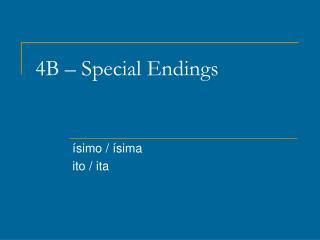 4B � Special Endings