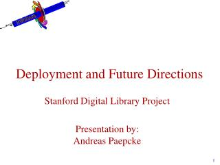 Deployment and Future Directions