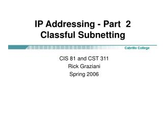IP Addressing - Part  2 Classful Subnetting