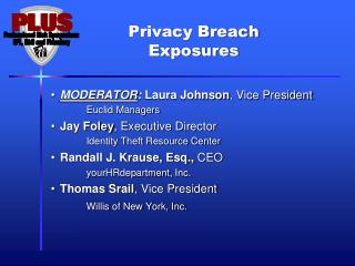 Privacy Breach  Exposures