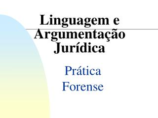 Linguagem e Argumentação         Jurídica