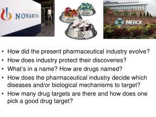 How did the present pharmaceutical industry evolve? How does industry protect their discoveries?