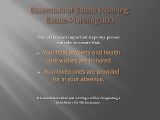 Essentials of Estate Planning:  Estate Planning 101