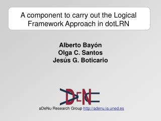 A component to carry out the Logical Framework Approach in dotLRN
