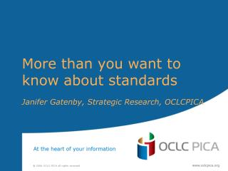 More than you want to know about standards