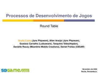 Processos de Desenvolvimento de Jogos