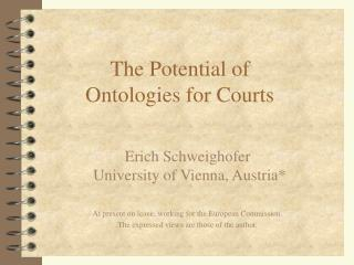 The Potential of  Ontologies for Courts