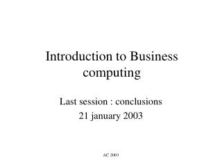 Introduction to Business computing