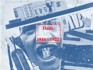 Dadà 1916 - 1922