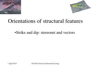 Orientations of structural features