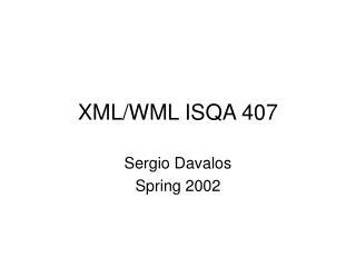 XML/WML ISQA 407