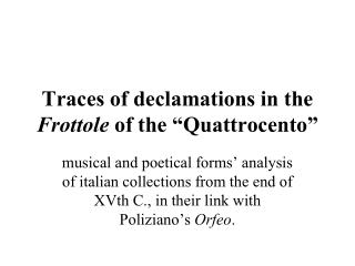 "Traces of declamations in the  Frottole  of the ""Quattrocento"""
