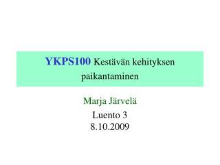 YKPS100  Kestävän kehityksen paikantaminen