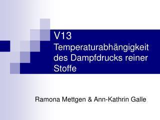 V13 Temperaturabh ngigkeit des Dampfdrucks reiner Stoffe