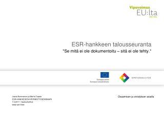 ESR-hankkeen talousseuranta