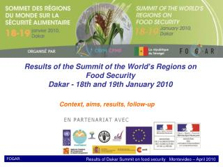 Results of the Summit of the World's Regions on Food Security  Dakar - 18th and 19th January 2010