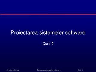 Proiectarea sistemelor software
