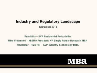 Industry and Regulatory Landscape September 2013