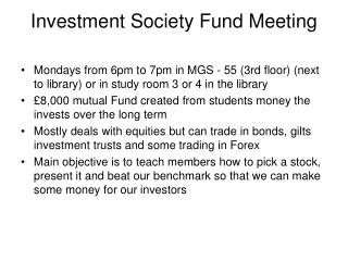 Investment Society Fund Meeting