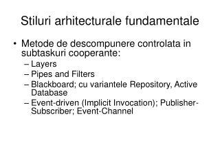 Stiluri arhitecturale fundamentale